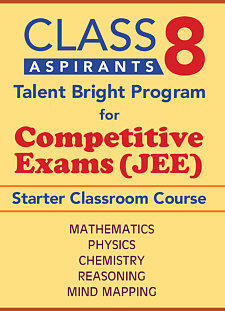 JEE Starter for VIII Std - Classroom Course in Mathematics, Physics, Chemistry